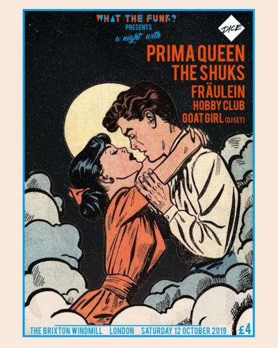 WTF? Presents Prima Queen, The Shuks, Fraulein, Hobby Club