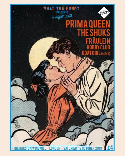 WTF? Presents Prima Queen, The Shuks, Fraulein, Hobby Club